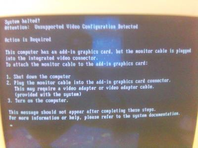 System Halted! Error Unsupported Video Configuration Detected